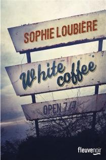 White coffee - SophieLoubière