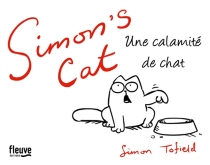 Simon's cat : une calamité de chat - Simon Tofield