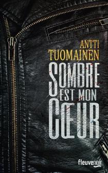 Sombre est mon coeur - AnttiTuomainen