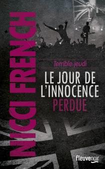 Terrible jeudi : le jour de l'innocence perdue - NicciFrench
