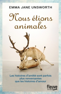 Nous étions animales - Emma Jane Unsworth
