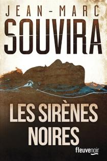 Les sirènes noires - Jean-MarcSouvira