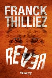 Rêver - FranckThilliez