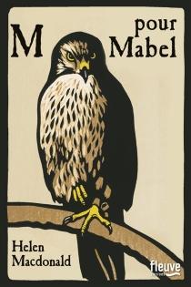 M pour Mabel - HelenMacDonald