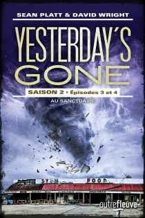 Yesterday's gone : saison 2 - Sean Platt