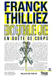 Double je : en quête de corps - FranckThilliez