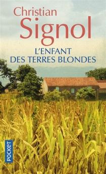 L'enfant des terres blondes - ChristianSignol