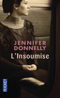 L'insoumise - JenniferDonnelly