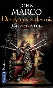 Des tyrans et des rois - JohnMarco