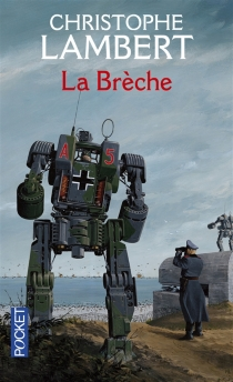 La brèche - ChristopheLambert
