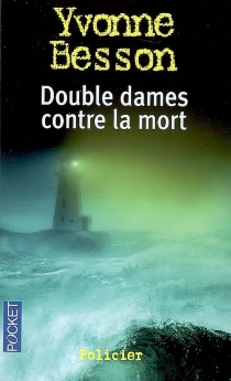 Double dames contre la mort - Yvonne Besson