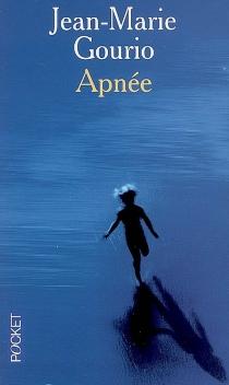 Apnée - Jean-MarieGourio