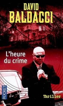 L'heure du crime - David G.Baldacci