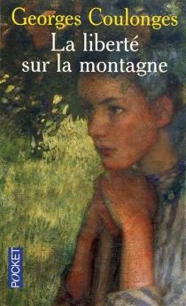 La liberté sur la montagne - GeorgesCoulonges