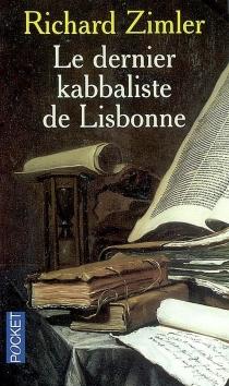 Le dernier kabbaliste de Lisbonne - RichardZimler