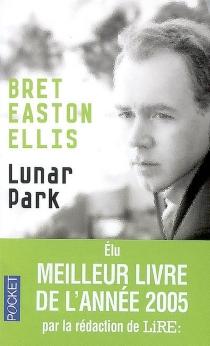 Lunar Park - Bret EastonEllis