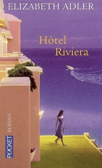 Hôtel Riviera - ElizabethAdler