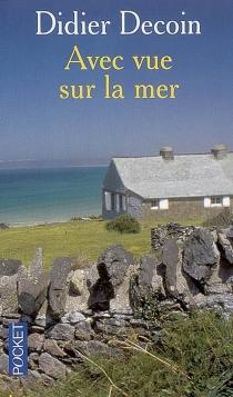 Avec vue sur la mer - DidierDecoin
