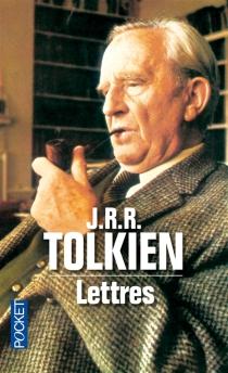 Lettres - John Ronald ReuelTolkien