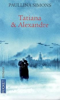 Tatiana et Alexandre - PaullinaSimons