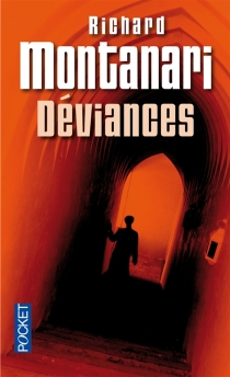 Déviances - Richard Montanari