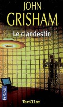 Le clandestin - JohnGrisham