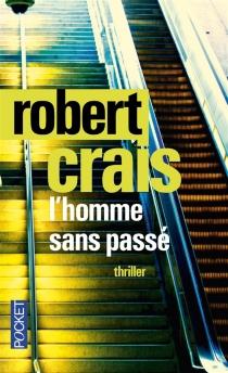 L'homme sans passé - RobertCrais