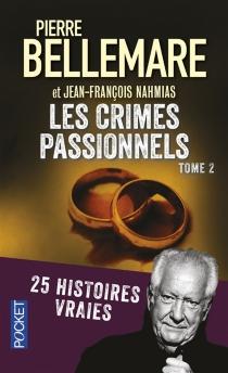 Les crimes passionnels - Jean-FrançoisNahmias