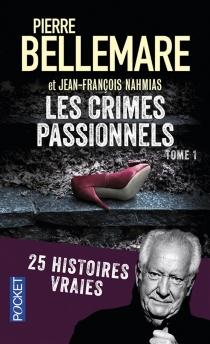 Les crimes passionnels - PierreBellemare
