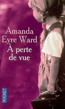 A perte de vue - Amanda EyreWard