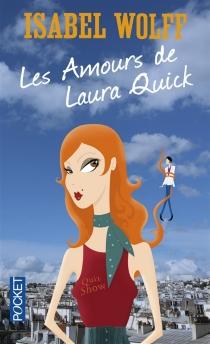 Les amours de Laura Quick - IsabelWolff