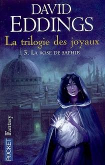 La trilogie des joyaux - DavidEddings