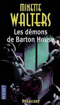 Les démons de Barton House - MinetteWalters