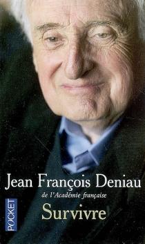 Survivre - Jean-FrançoisDeniau