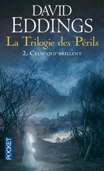 La trilogie des périls - DavidEddings