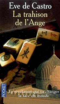 La trahison de l'ange - Eve deCastro