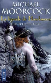 La Légende de Hawkmoon - MichaelMoorcock
