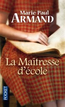 La maîtresse d'école - Marie-PaulArmand