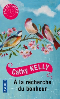 A la recherche du bonheur - CathyKelly