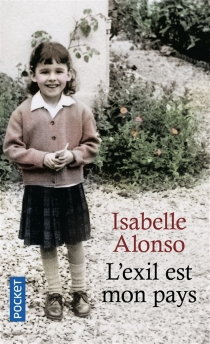 L'exil est mon pays - IsabelleAlonso