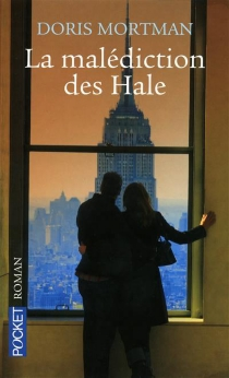La malédiction des Hale - Doris Mortman