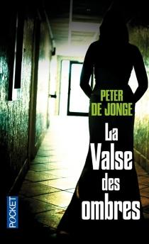 La valse des ombres - PeterDe Jonge