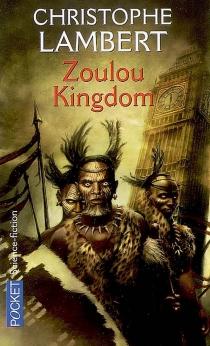 Zoulou kingdom - ChristopheLambert