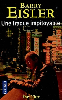 Une traque impitoyable - Barry Eisler