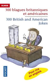300 blagues britanniques et américaines - Jean-PierreBerman