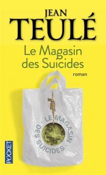 Le magasin des suicides - JeanTeulé