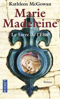 Marie-Madeleine - KathleenMcGowan