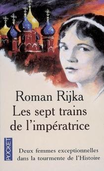 Les sept trains de l'impératrice - RomanRijka