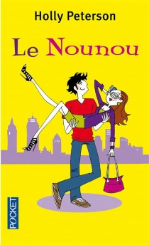 Le nounou - Holly Peterson