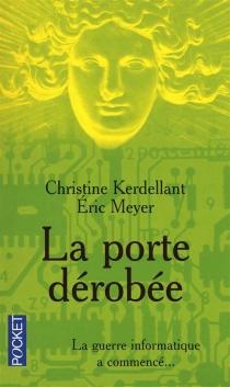 La porte dérobée - ChristineKerdellant